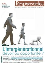 Avril 2008 - L'intergénérationnel, devoir ou opportunité ?