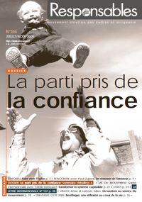 Juillet/Août 2009 - Le parti pris de la confiance