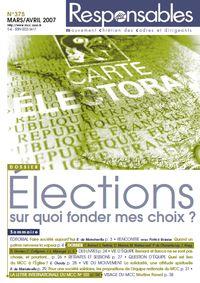 Mars/Avril 2007 - Elections, sur quoi fonder mes choix?
